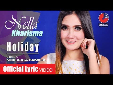 Nella Kharisma - Holiday [OFFICIAL]