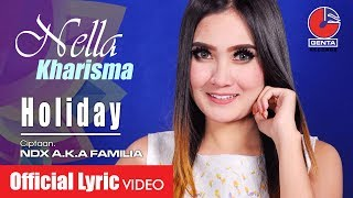 Download Lagu Nella Kharisma - Holiday  MP3