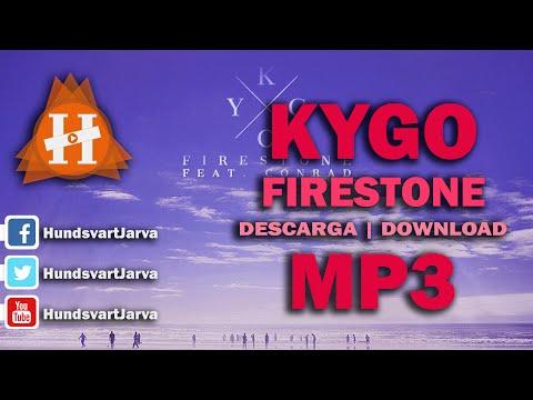 FIRESTONE - KYGO | DOWNLOAD MP3 | DESCARGA MP3 @HUNDSVARTJARVA