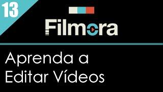 13 - Como Cortar Vídeo no Filmora | Juliana Finamore