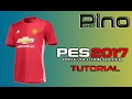 Manchester United Home Kit - PES 2017 Tutorial