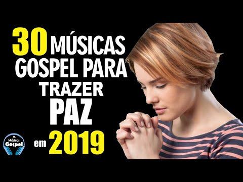 Louvores e Adoração 2019 – As Melhores Músicas Gospel Mais Tocadas 2019 – Top 30 gospel 2019