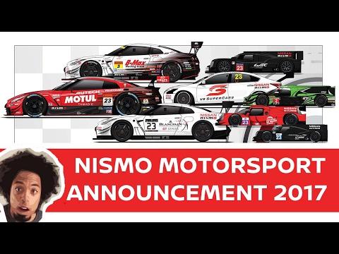 NISMO 2017 MOTORSPORT ANNOUNCEMENT: NISMO NEWS!