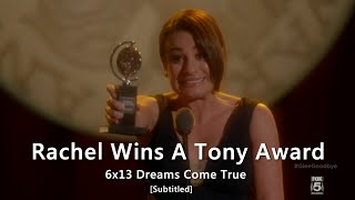 GLEE- Rachel Wins A Tony Award | Dreams Come True (series finale) [Subtitled] HD