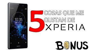 5 cosas que me GUSTAN de los Celulares SONY XPERIA. MEXICO!