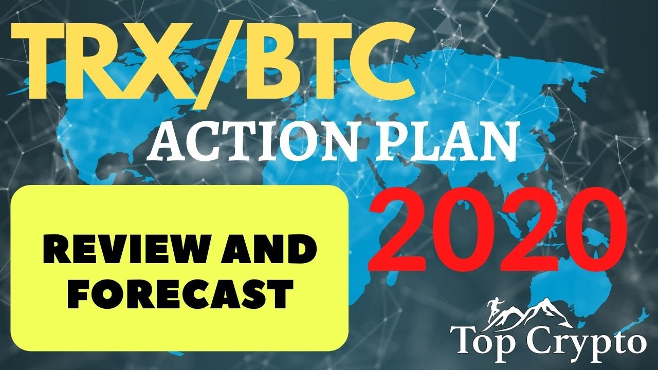 Overview of TRX/BTC. Forecast and action plan. Where will TRON go? TRX price prediction 2020. 13