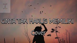 Download Lagu Cinta Tak Harus Memiliki - ST12 (Cover) Lirik mp3