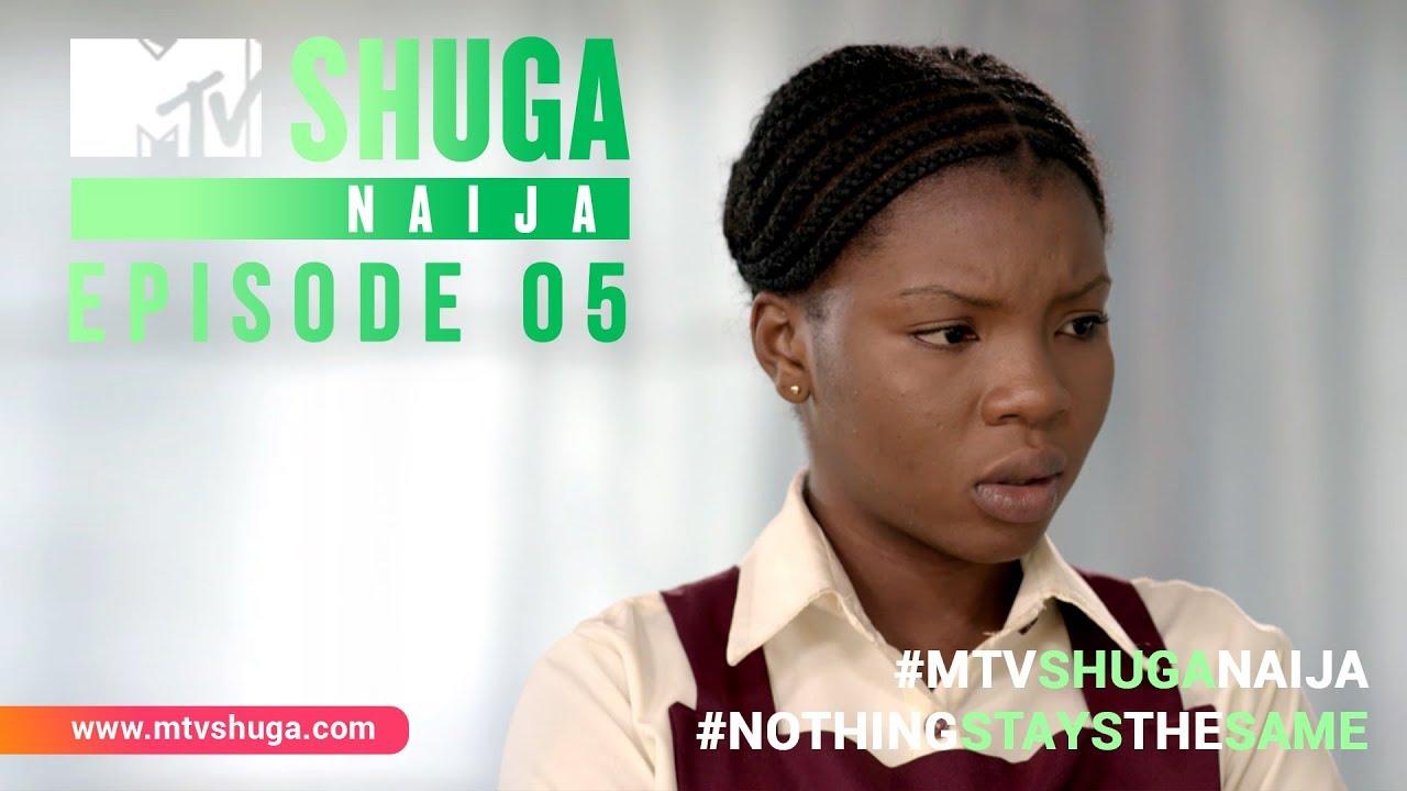 Download MTV Shuga Naija: Episode 5