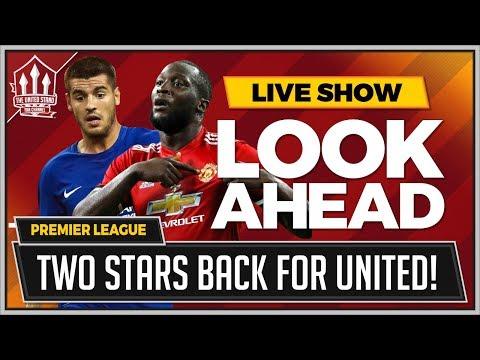 Chelsea vs Man United | DOUBLE Injury Boost For Man Utd