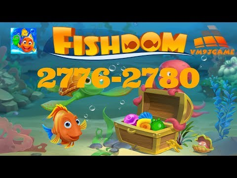 Fishdom Level 2776-2780 (iOS, Android)