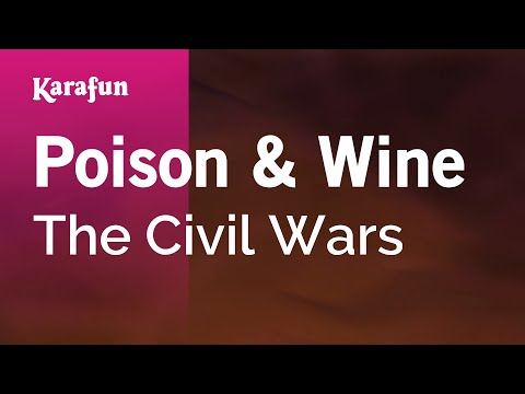 Karaoke Poison & Wine - The Civil Wars *
