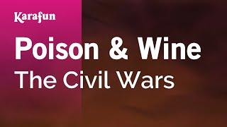 Karaoke Poison & Wine - The Civil Wars *