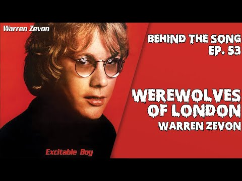 Behind-The-Song-Episode-53-Warren-Zevon-Werewolves-of-London