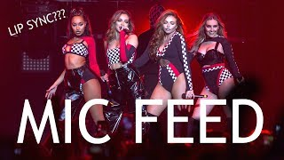 LITTLE MIX CAUGHT LIP SYNCING | MIC FEED PROOF