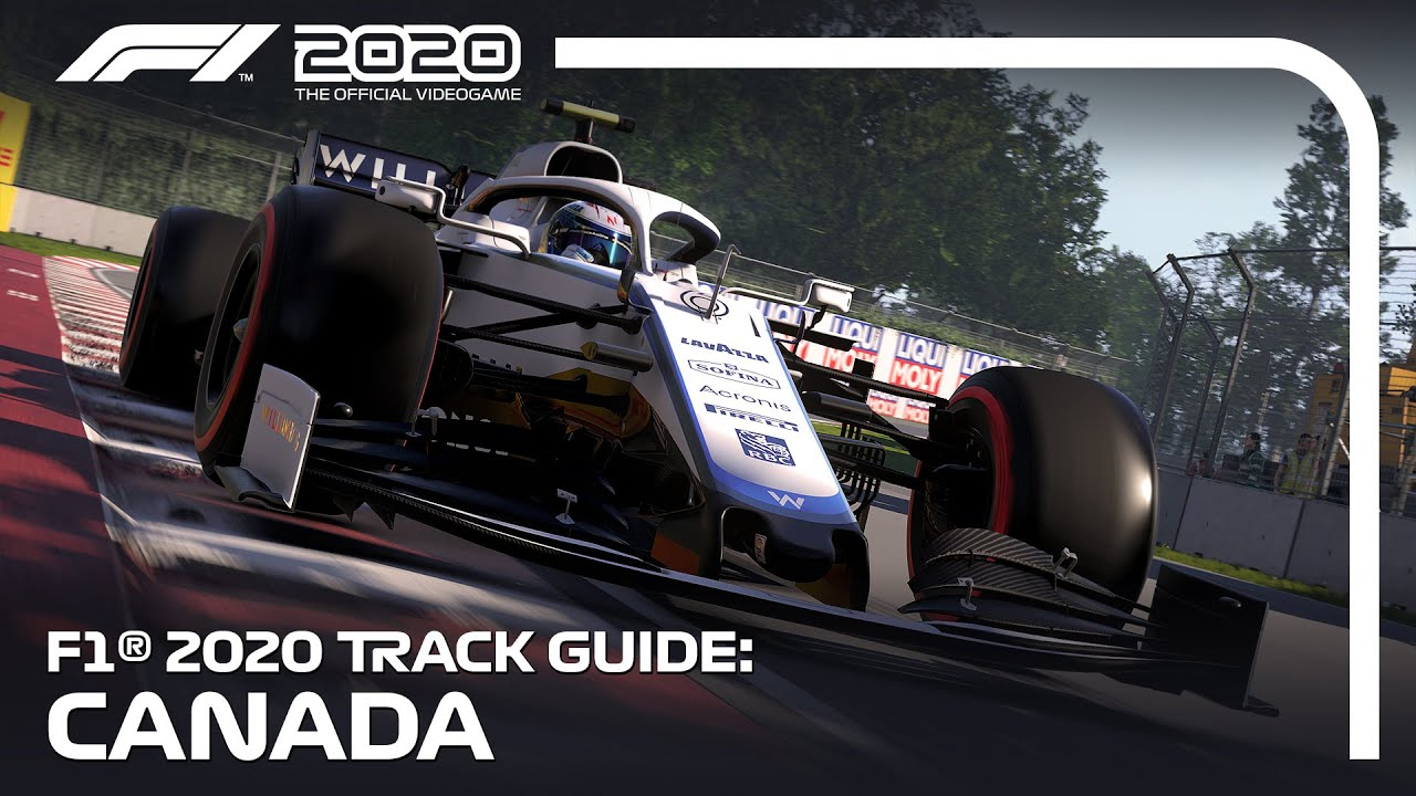 F1 2020 Track Guide: Montreal, Canada