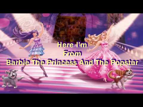 Barbie The Princess and The Popstar | Here I Am ( Lyrics Video )
