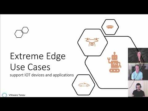 Tanzu Tuesdays - Challenges and opportunities for K8s at the Edge with Gabry, Glênio, and  Michael