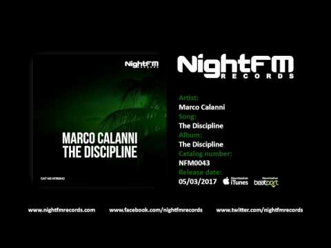 Marco Calanni - The Discipline (Original Mix)
