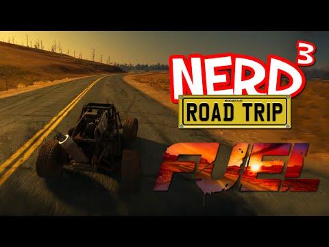 A Nerd³ Road Trip - Fuel