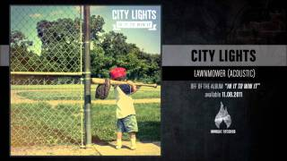 City Lights - Lawnmower (Acoustic)