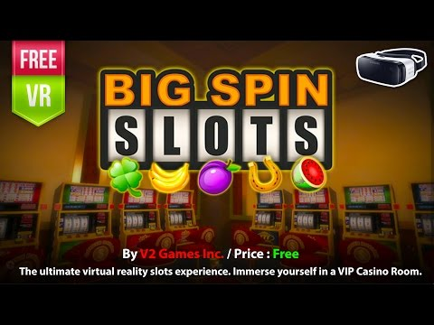 Big spin slots gear vr have fun with vr slot machine play now to big solutioingenieria Choice Image