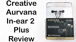 creative Aurvana In-Ear 2 Plus Earphones Unboxing