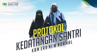 Protokol Kedatangan Santri di KBM New Normal