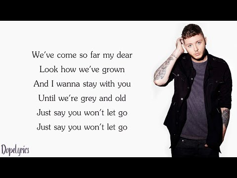 James Arthur - Say You Won't Let Go (Lyrics)