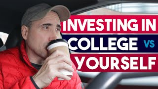 Investing in College Vs Investing in Yourself