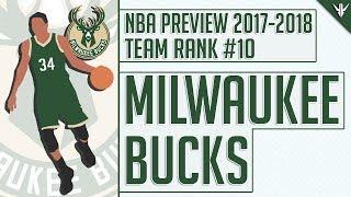 Milwaukee Bucks   2017-18 NBA Preview (#10)