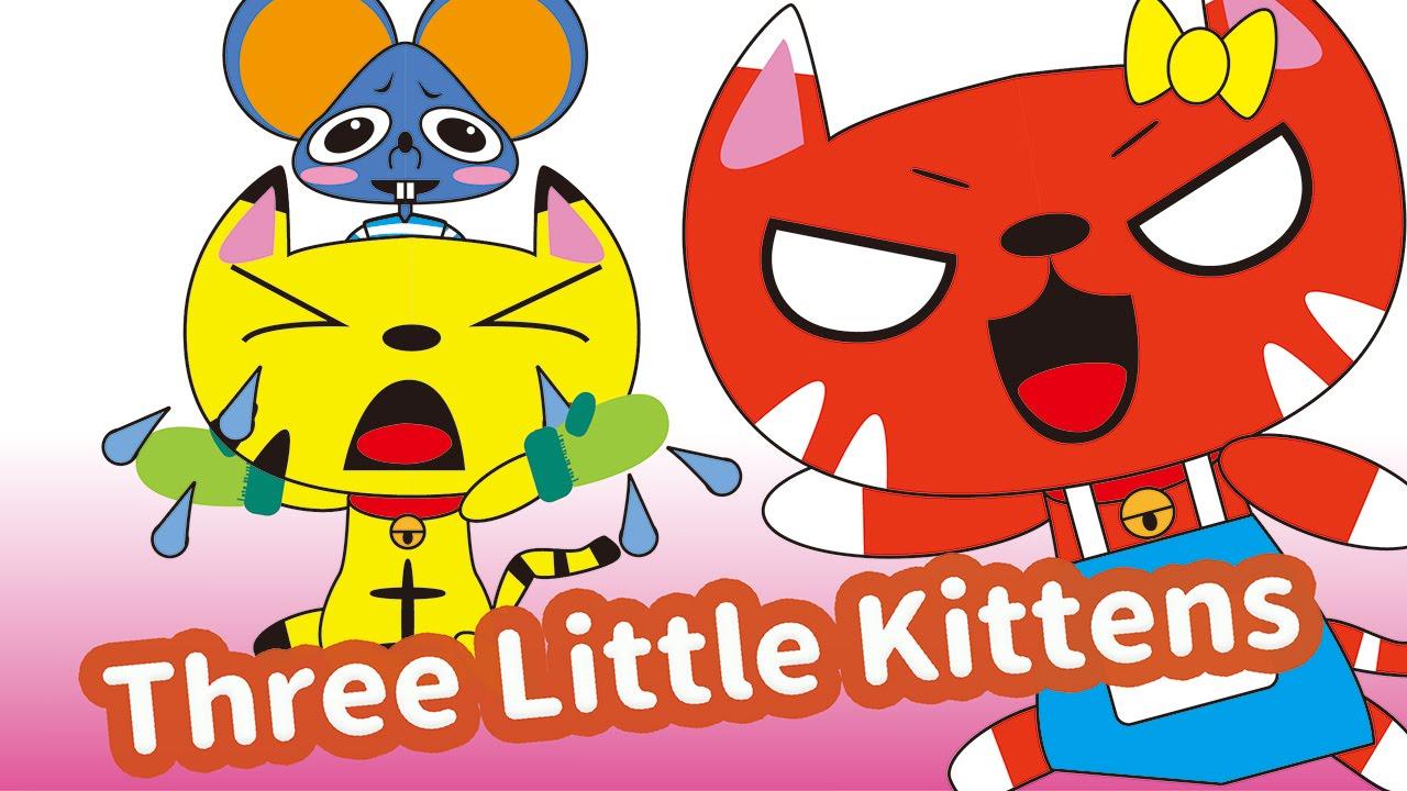 Three Little Kittens Ano Ver 2 Children Nursery Rhyme Kids Songs Baby Puff Puff Youtube