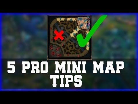 HOW TO USE YOUR MINI MAP LIKE A PRO - 5 PRO Mini Map Tips League of Legends [Season 7]