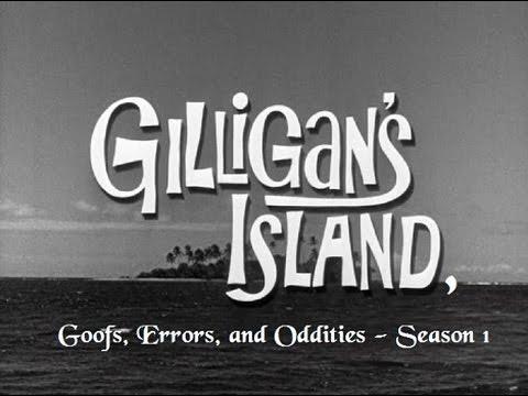 Gilligan's Island  Goofs, Errors, and Oddities Season 1