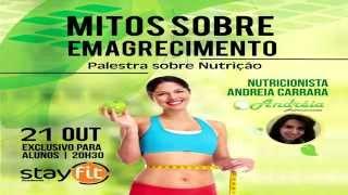 Palestra: Mitos sobre o emagrecimento - Andréia Carrara nutricionista esportiva