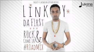 "Linky Da First  - Rock And Come In (Threeks X Caribbean Captain RoadMix) ""2016 Soca"""