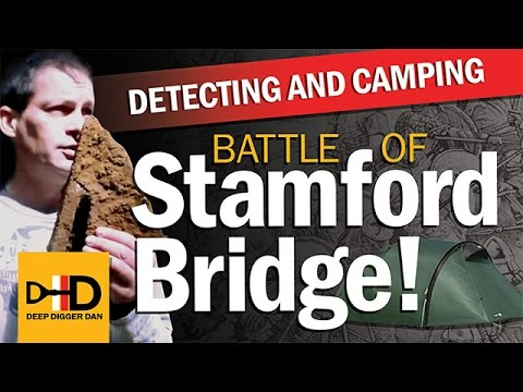 Detecting & Camping The Battle Of Stamford Bridge