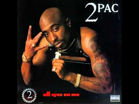 2 Pac Tupac   All Eyez On Me