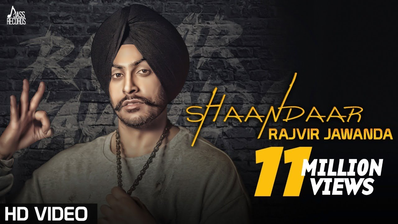 punjabi songs shaandaar rajvir jawanda ft mixsingh punjabi songs youtube
