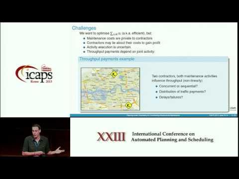 ICAPS 2013: Joris Scharpff - Planning under Uncertainty for Coordinating Infrastructural Maintenanc