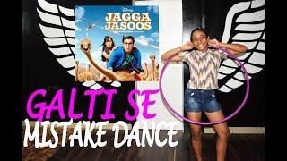 Jagga Jasoos Galti Se Mistake   DANCE CHOREOGRAPHY