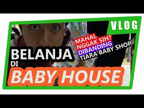Belanja Perlengkapan Bayi di BABY HOUSE & TIARA BABY SHOP BOGOR