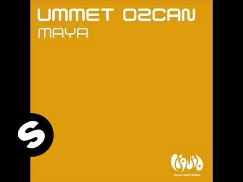 Ummet Ozcan - Maya (Original Mix)