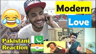 Pakistani Reaction on : How to get Modern Love : Carryminati