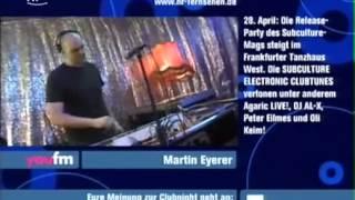 Martin Eyerer - live - Hr3 Clubnight [21.04.2007]