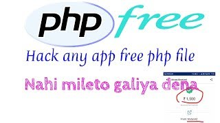 Free php file download, hack any earning app