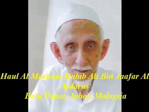 Haul Al Marhum Habib Ali Bin Jaafar Al Aydarus Bersama Al Habib Umar Ben Hafidz, (Batu Pahat, Johor)