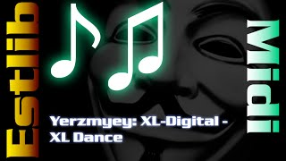 Midi: Yerzmyey - XL Dance Video