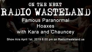 On the Next Show Chauncey and Kara Talk Paranormal Hoaxes