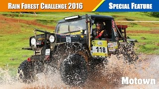 Rain Forest Challenge 2016 | India Chapter | Motorsport Feature | Motown India
