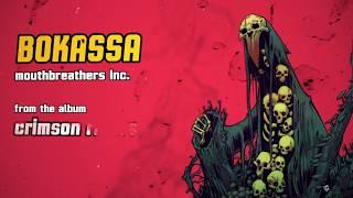 Bokassa - Mouthbreathers Inc. (Lyric Video)